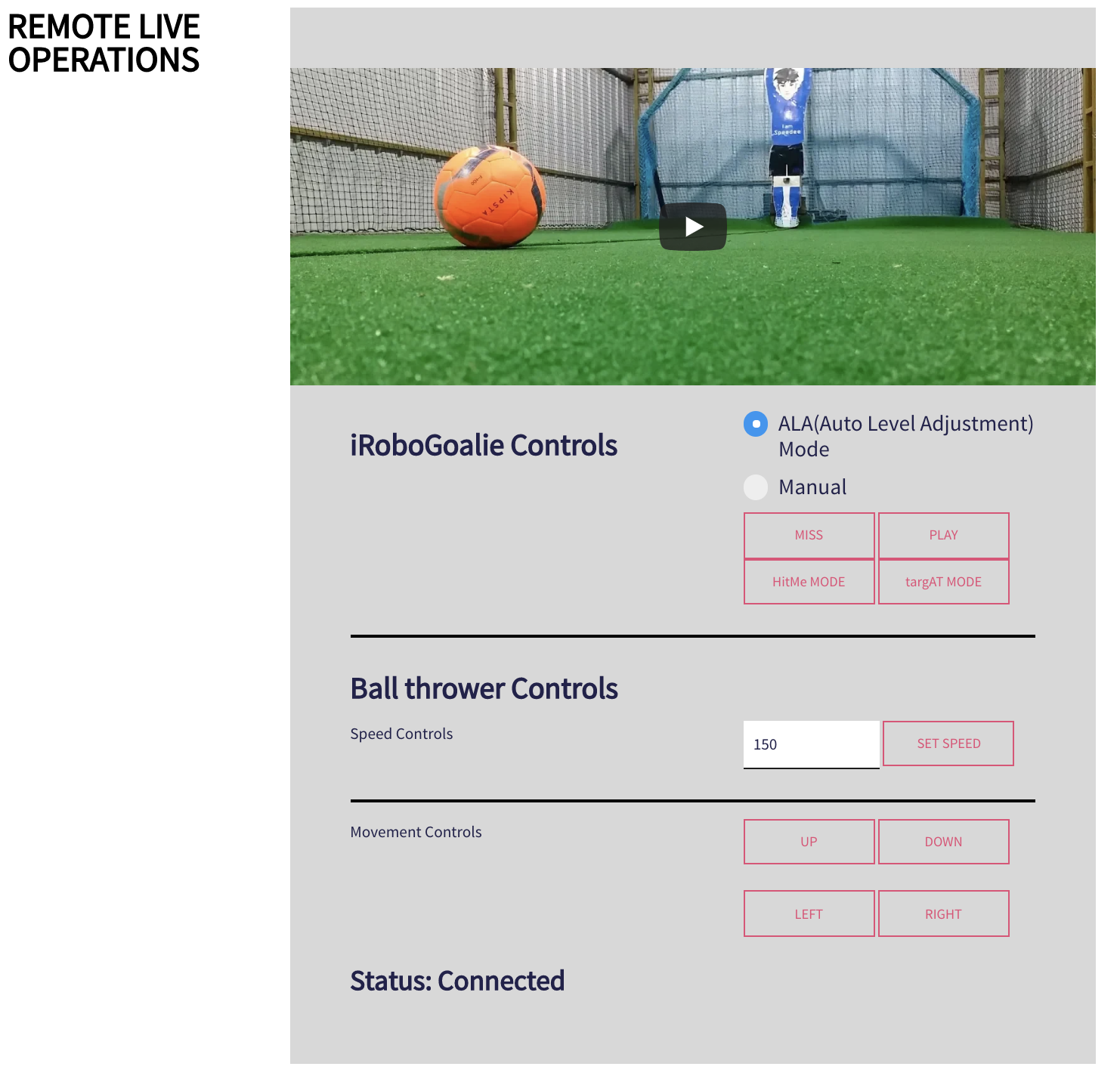 Robot Goal keeper Remote control live operations